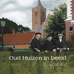 Deel 2 Oud Huizen in beeld - Omgeving Oude Kerk