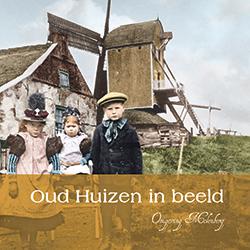 Deel 3 Oud Huizen in beeld - Omgeving Molenberg