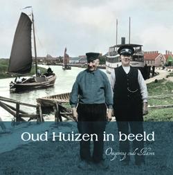 Oud Huizen in beeld deel 5: Omgeving Oude Haven